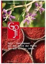 Goji - Beerenpower aus dem Reich der Mitte